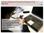 telindus belgacom enterprise business unit mission