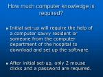 how much computer knowledge is required