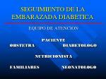 seguimiento de la embarazada diabetica