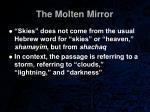 the molten mirror34