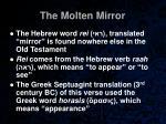 the molten mirror35