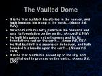 the vaulted dome38