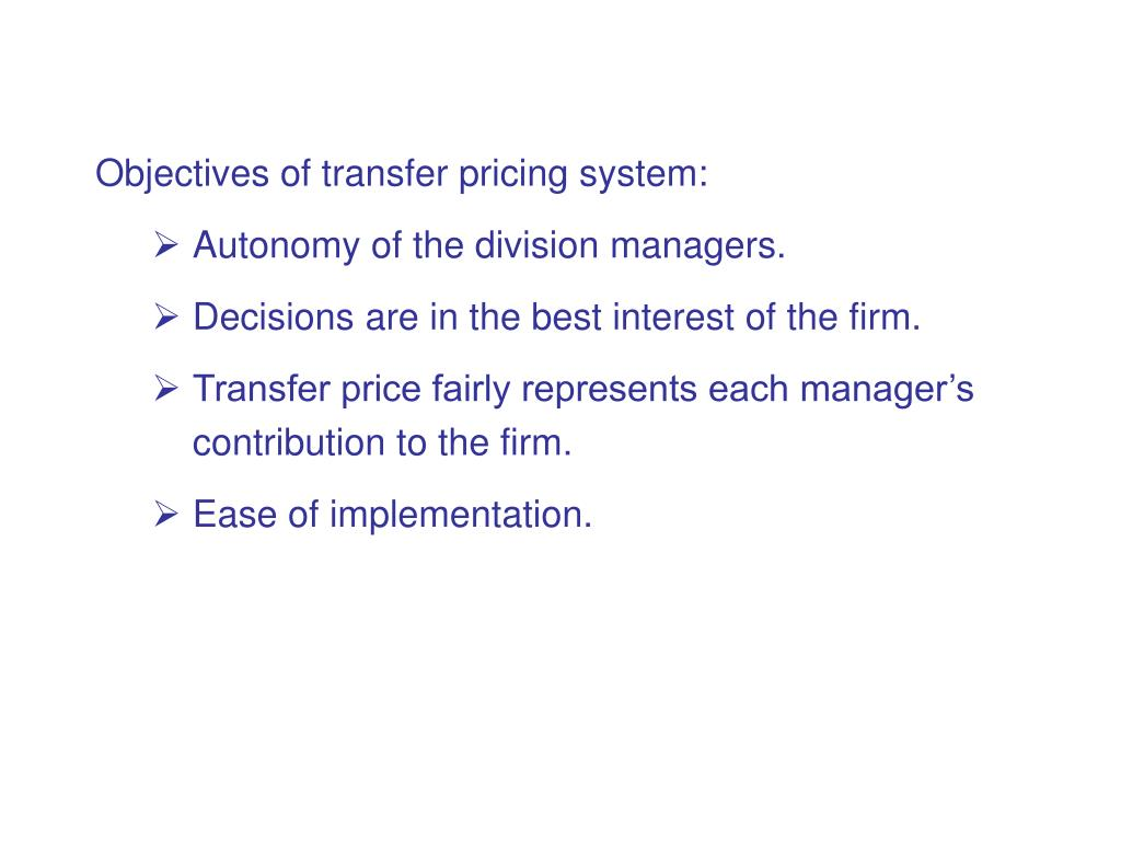 Objectives of transfer pricing system: