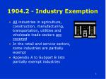 1904 2 industry exemption
