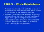1904 5 work relatedness