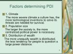 factors determining pdi