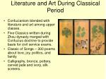 literature and art during classical period