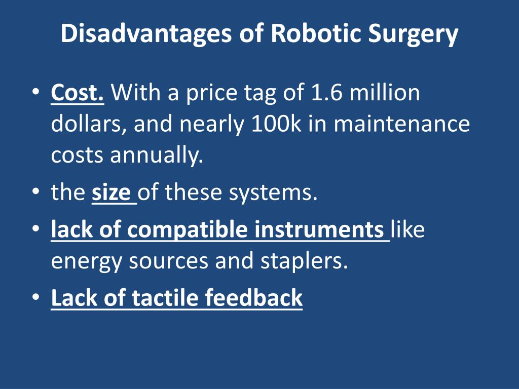 Disadvantages of Robotic Surgery