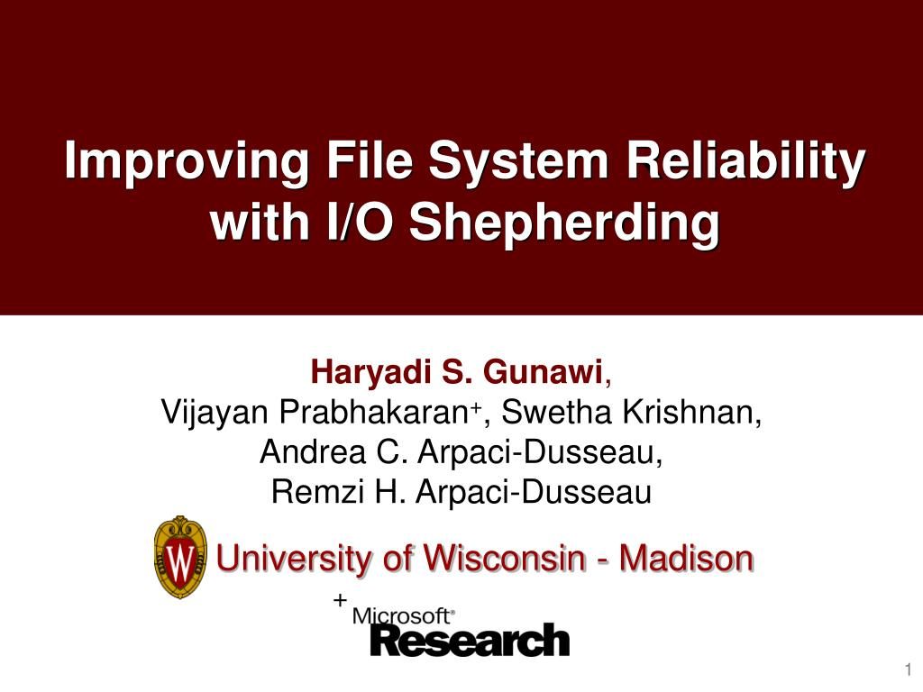 improving file system reliability with i o shepherding l.