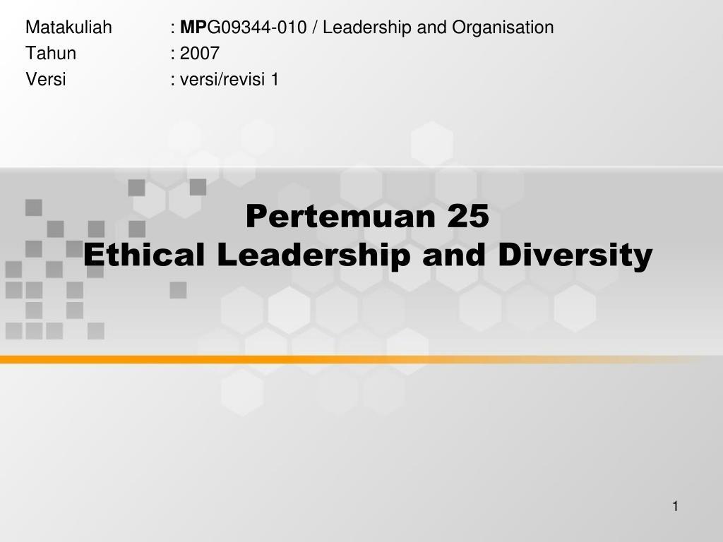 pertemuan 25 ethical leadership and diversity l.