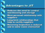 advantages to jit