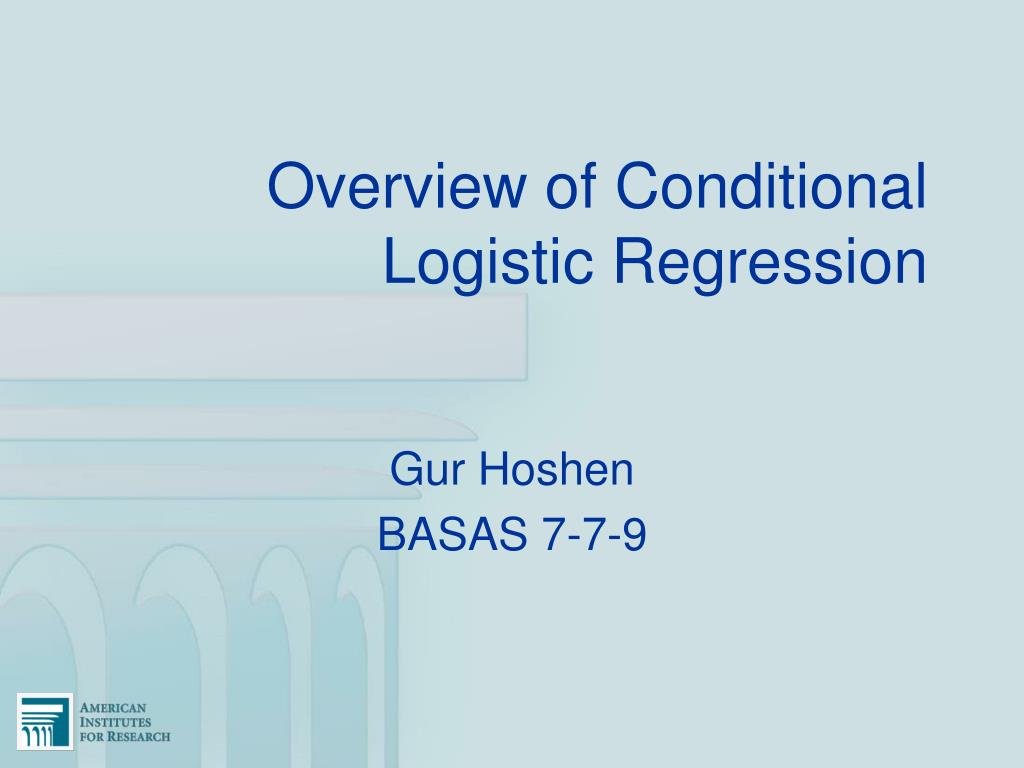overview of conditional logistic regression l.