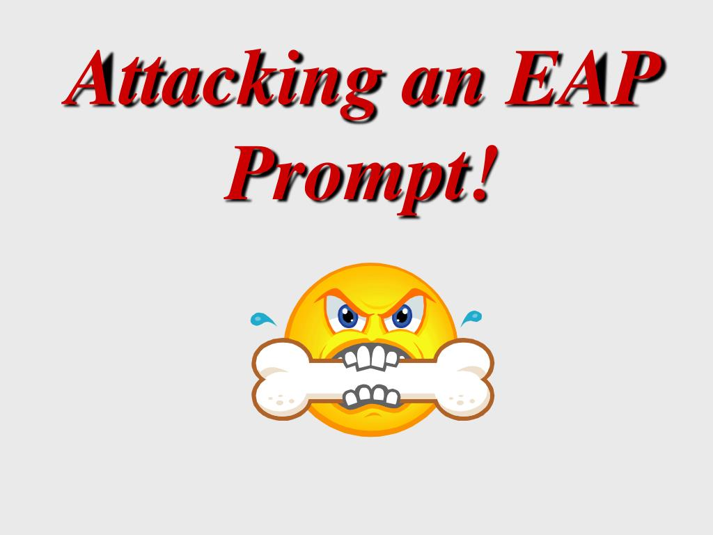 attacking an eap prompt l.