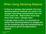 when using declining balance