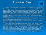 procedure step 1