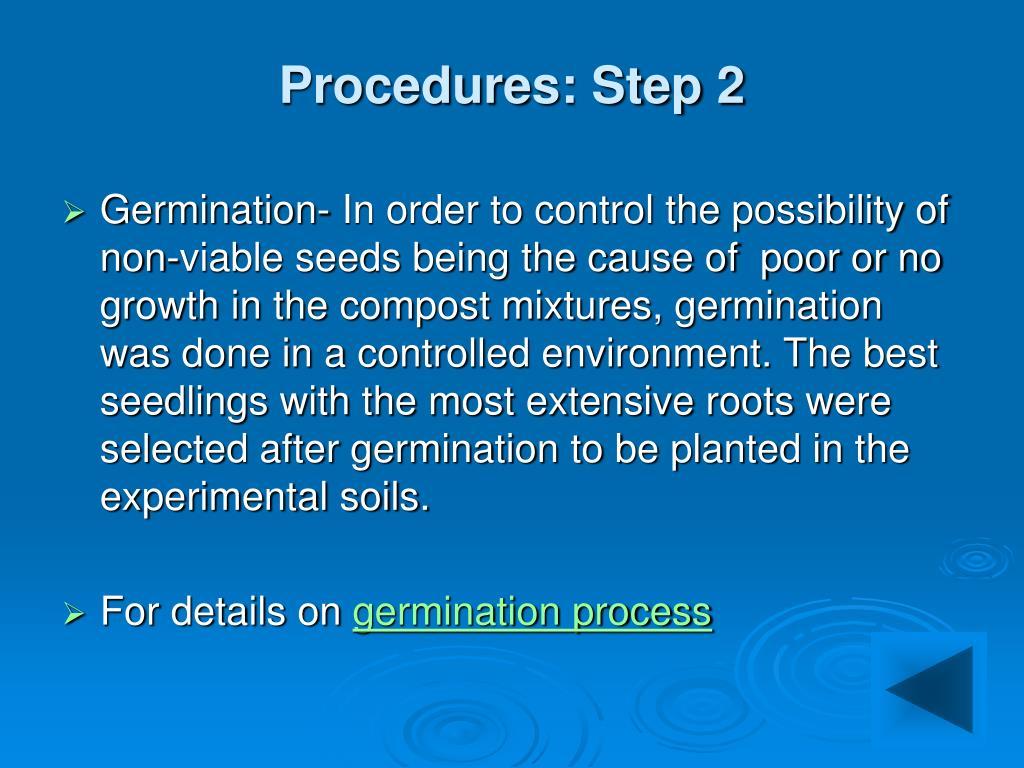 Procedures: Step 2