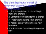 the transtheoretical model of behaviour change stages of change model18
