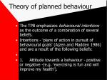 theory of planned behaviour54
