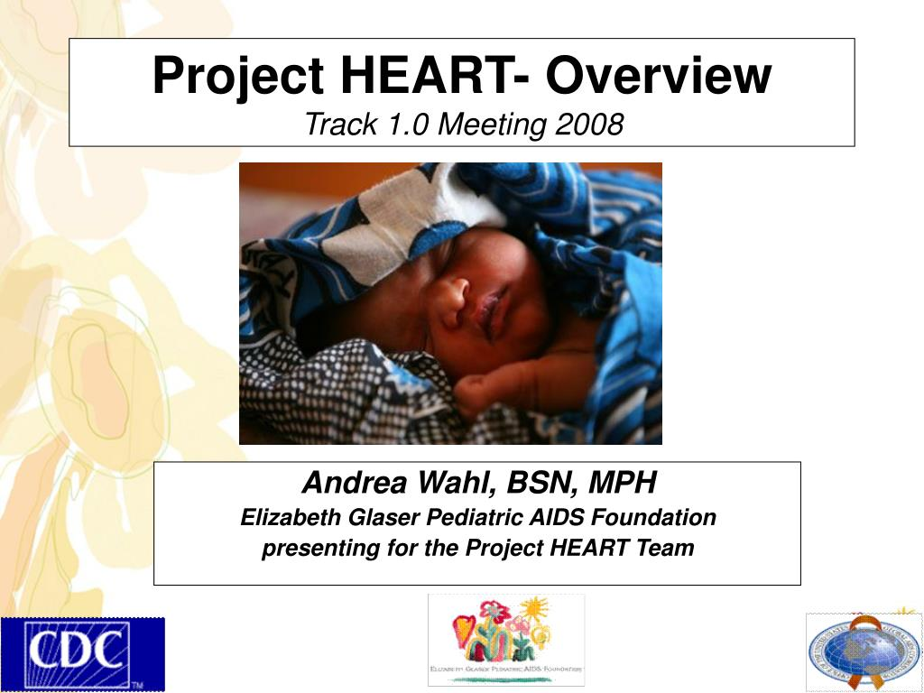 project heart overview track 1 0 meeting 2008 l.