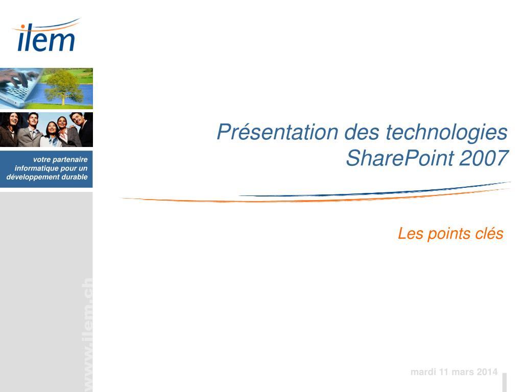pr sentation des technologies sharepoint 2007 l.