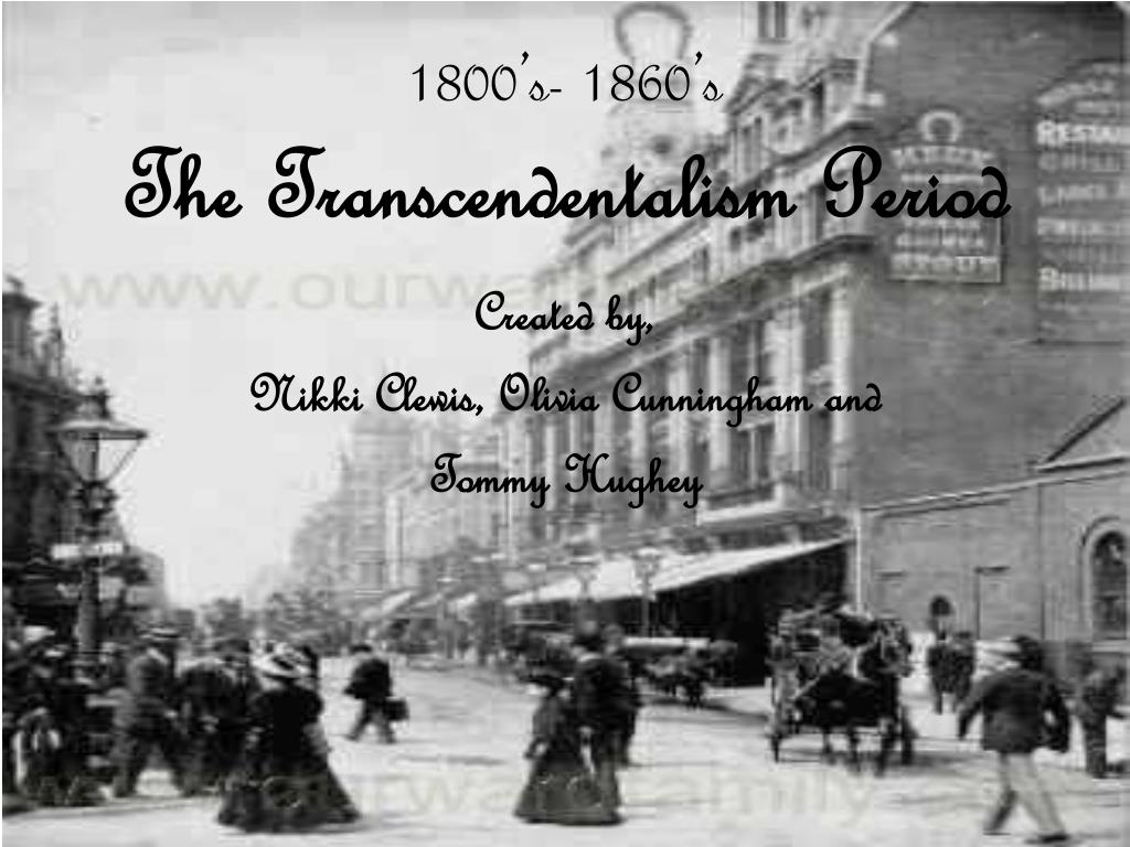 1800 s 1860 s the transcendentalism period l.
