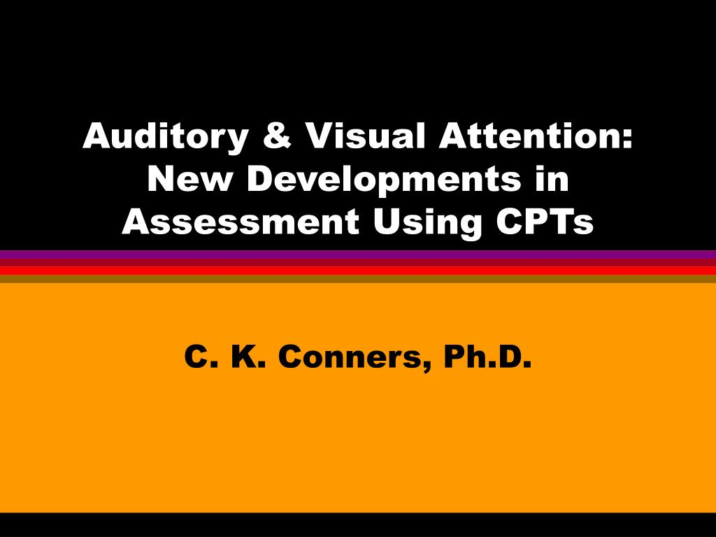auditory visual attention new developments in assessment using cpts l.