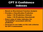 cpt ii confidence indexes