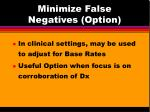 minimize false negatives option