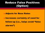 reduce false positives option