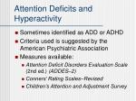 attention deficits and hyperactivity