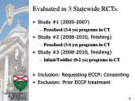 evaluated in 3 statewide rcts