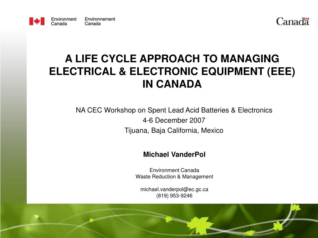 a life cycle approach to managing electrical electronic equipment eee in canada l.