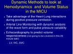 dynamic methods to look at hemodynamics and volume status in the micu