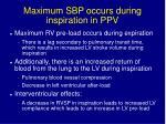 maximum sbp occurs during inspiration in ppv