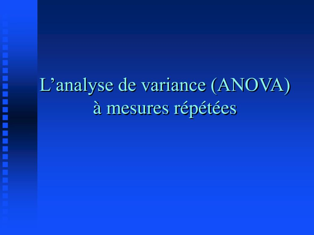 l analyse de variance anova mesures r p t es l.