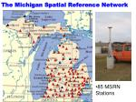 the michigan spatial reference network