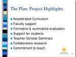 the plan project highlights