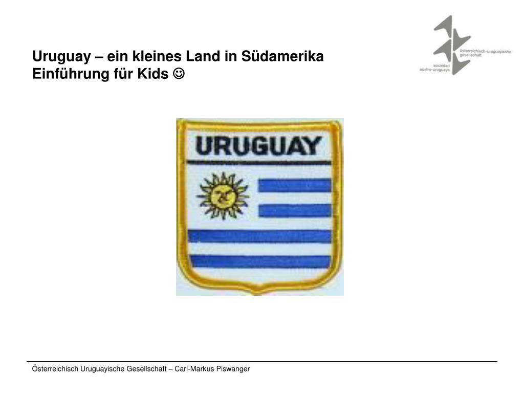 uruguay ein kleines land in s damerika einf hrung f r kids l.