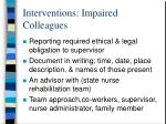 interventions impaired colleagues