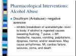 pharmacological interventions alcohol abuse