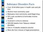 substance disorders facts