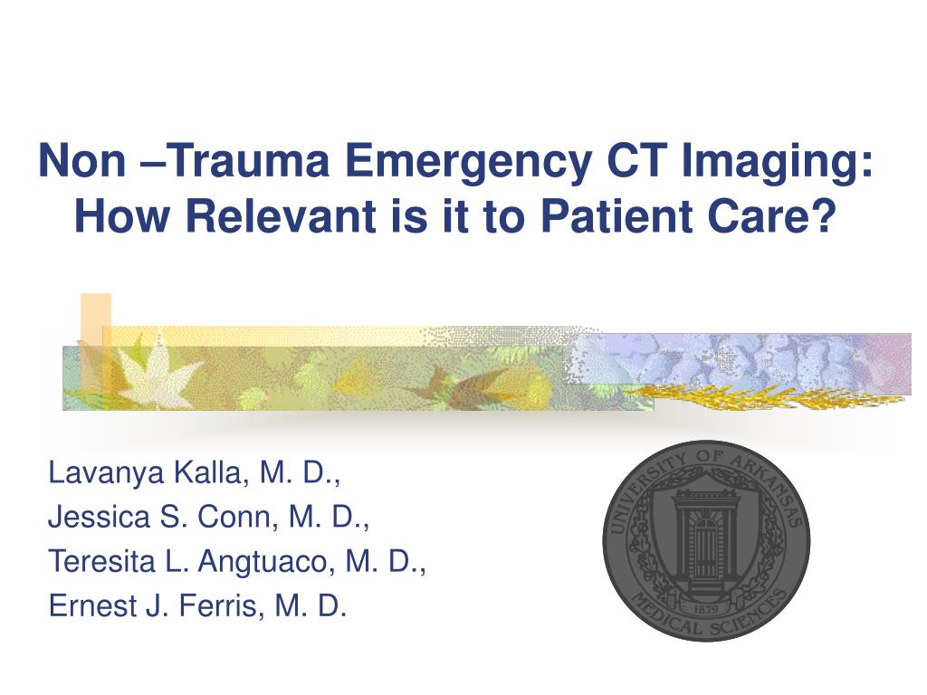 non trauma emergency ct imaging how relevant is it to patient care l.