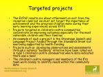 targeted projects