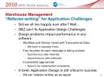 warehouse management refactor writing for application challenges