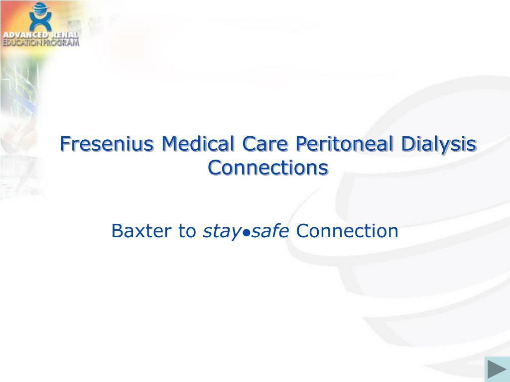 fresenius medical care peritoneal dialysis connections l.