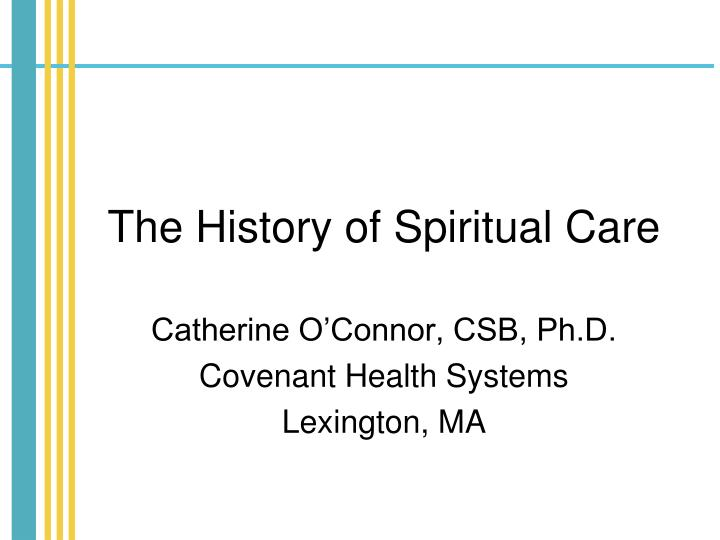 the history of spiritual care n.