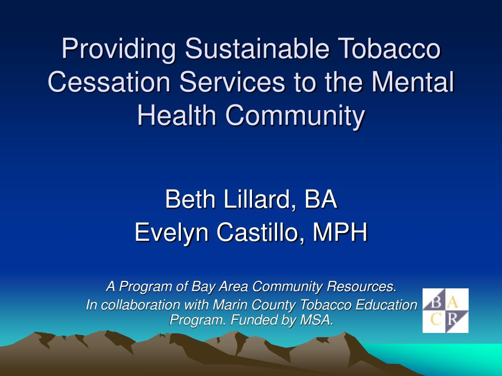 providing sustainable tobacco cessation services to the mental health community l.