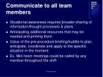 communicate to all team members