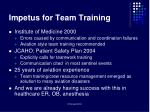 impetus for team training