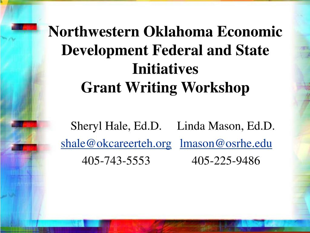 northwestern oklahoma economic development federal and state initiatives grant writing workshop l.